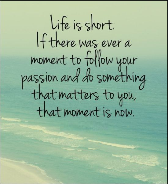 life is short pics and quotes