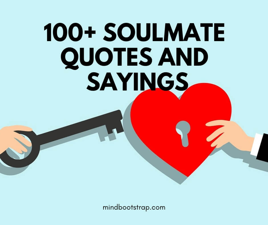 Best Soulmate Quotes & Sayings