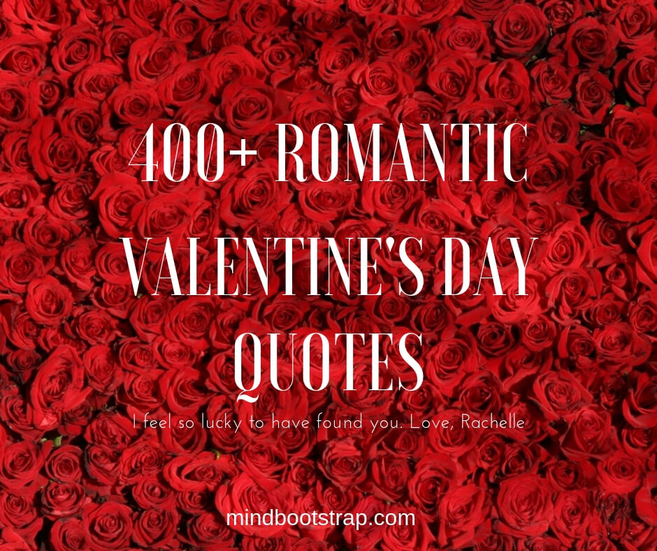 400 romantic valentine's day quotes