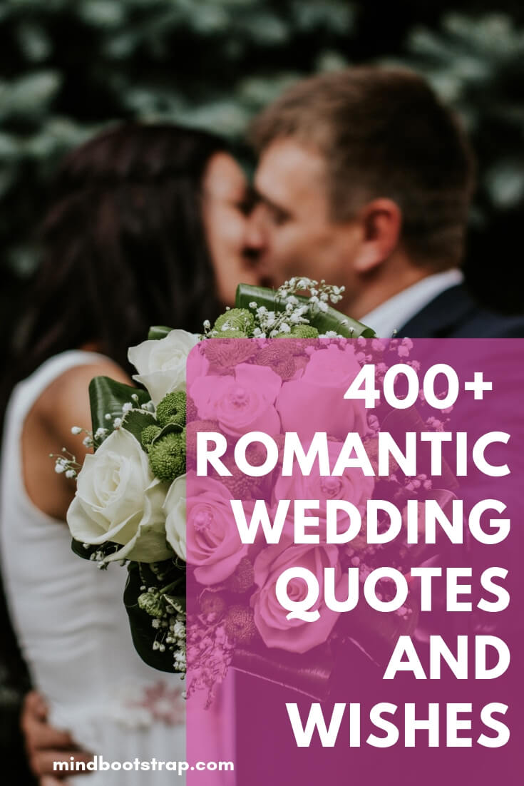 Best Romantic Marriage Quotes To Say In Wedding Toasts