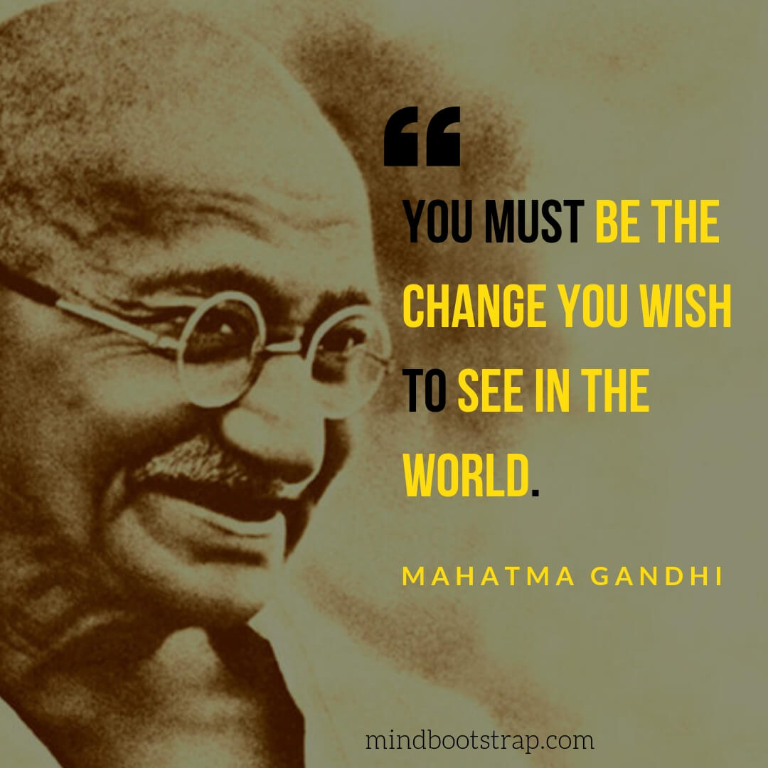 most inspirational mahatma gandhi quotes on life love and peace