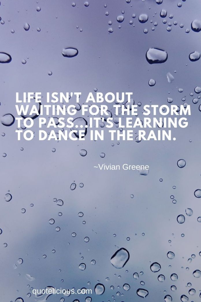 20 Best Dancing In The Rain Quotes Saings Quotelicious