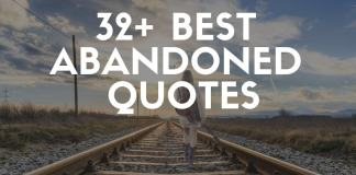 Best abandoned quotes & sayings