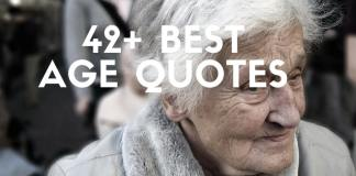 Inspiring Age Quotes and Sayings