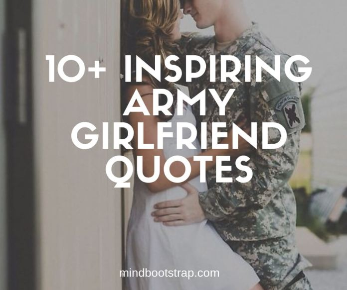Best army girlfriend quotes and sayings