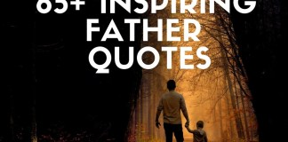 Inspiring Dad Quotes & Sayings