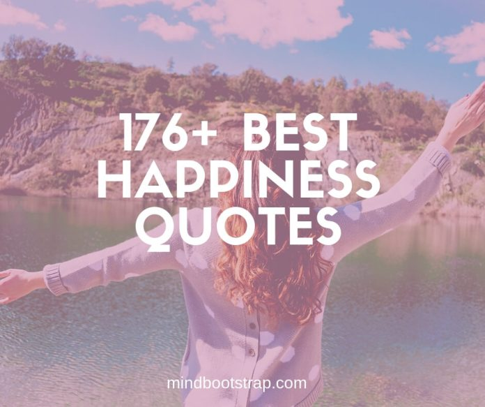 Best happiness quotes and sayings