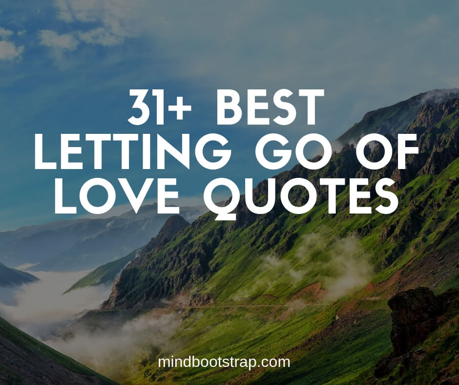 Letting Go Of Love Quotes and Sayings