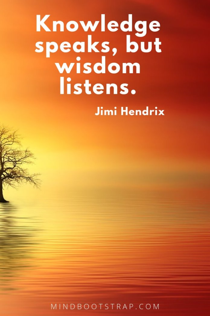 Knowledge quotes about wisdom - Knowledge speaks, but wisdom listens. ~Jimi Hendrix