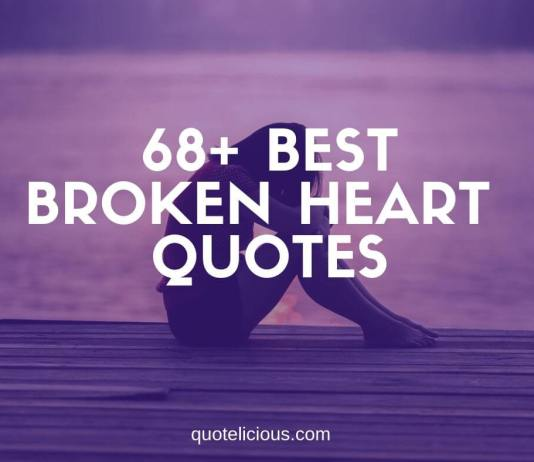 best broken heart quotes and sayings