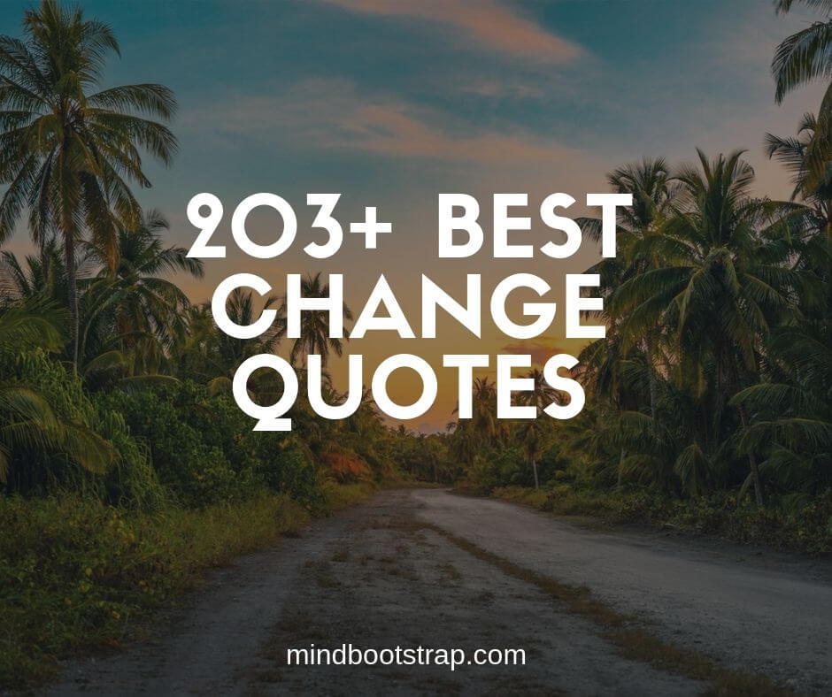 Change Quotes and Sayings