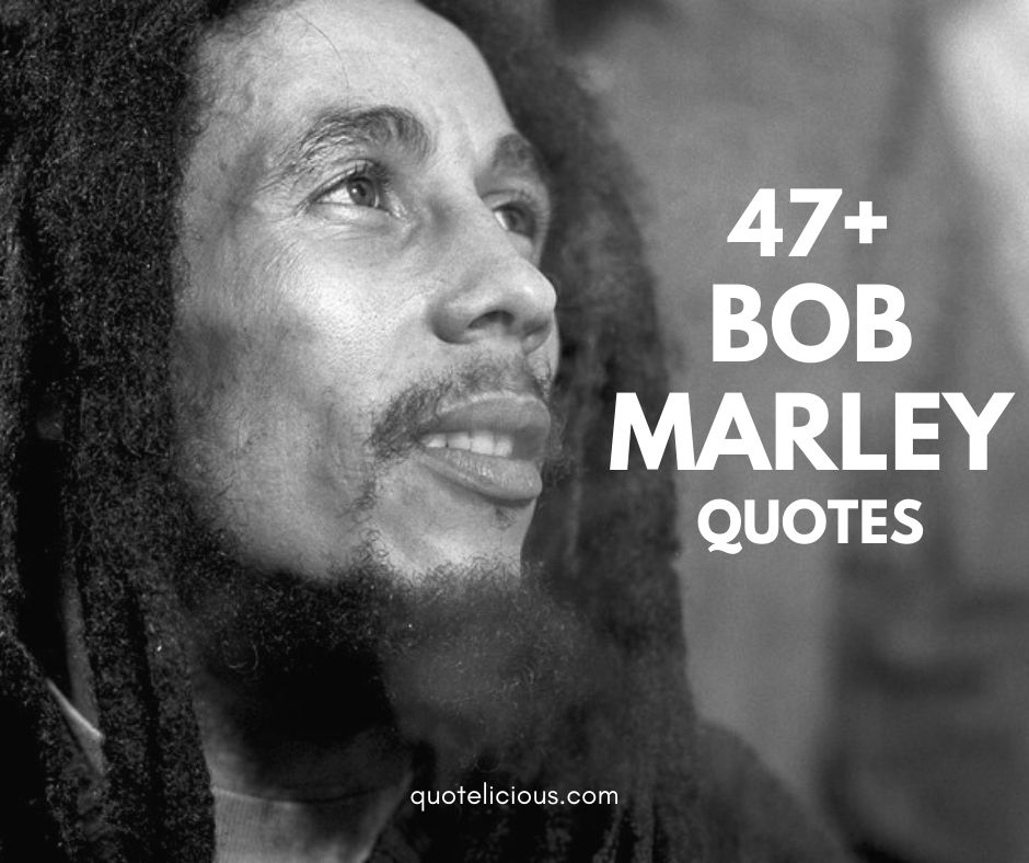 28 Great Bob Marley Quotes And Sayings With Images