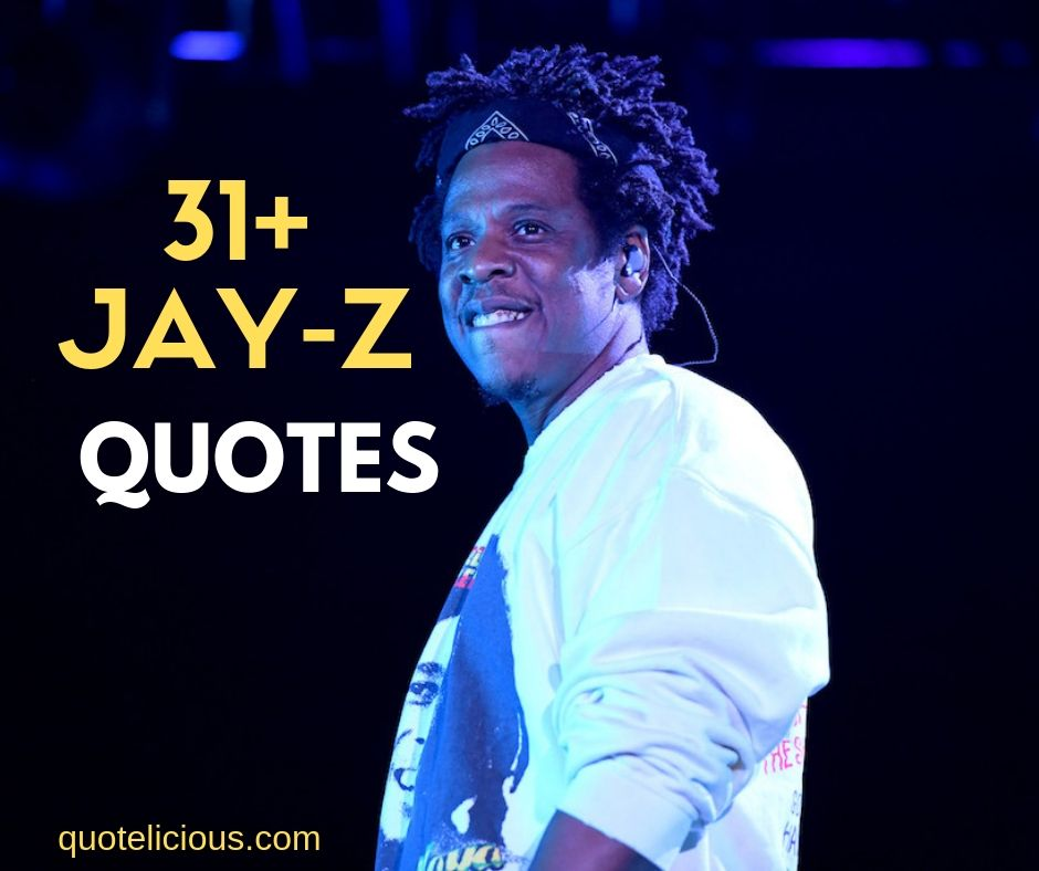 20 Great Jay Z Quotes And Sayings About Life Money With Images