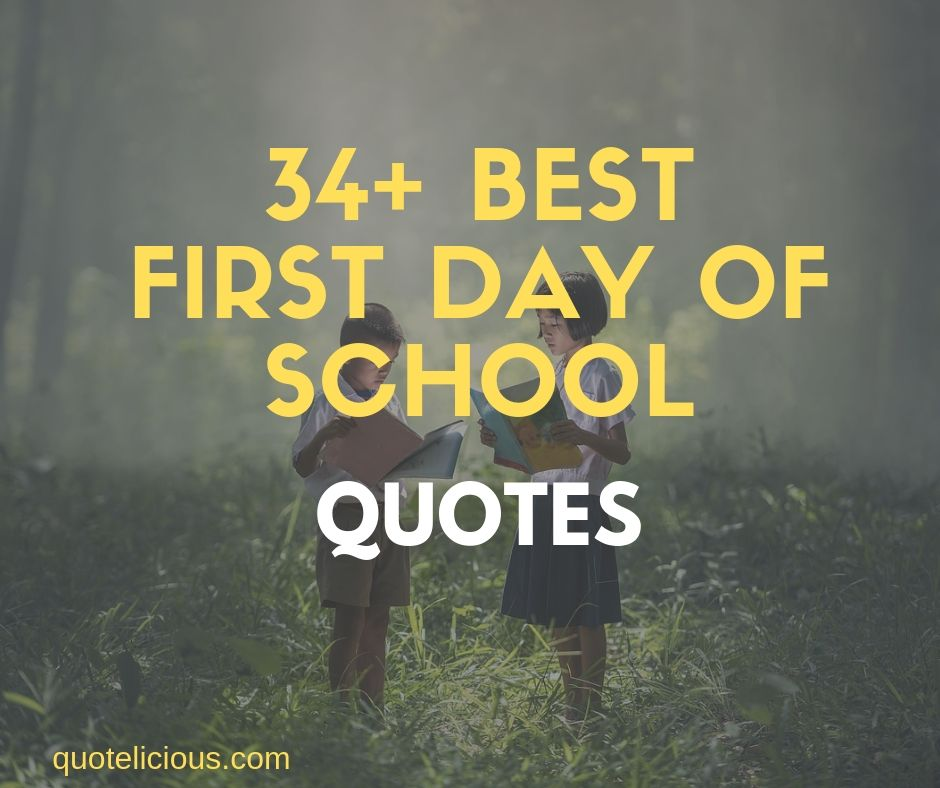 First Day Of School Quotes and Sayings