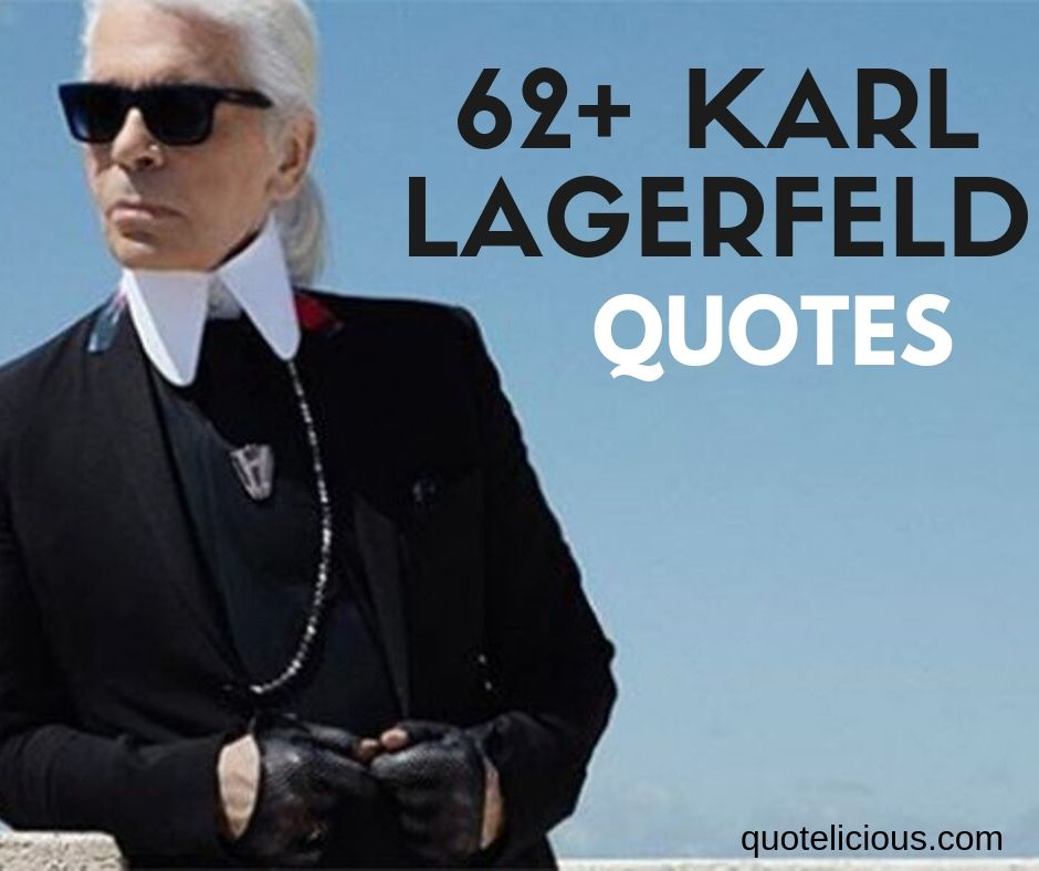 Karl Lagerfeld Quotes and Sayings