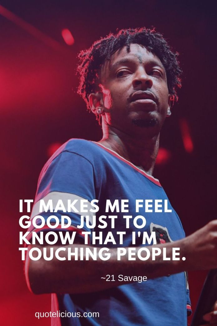 39 inspiring 21 savage quotes and sayings about life money inspiring 21 savage quotes and sayings