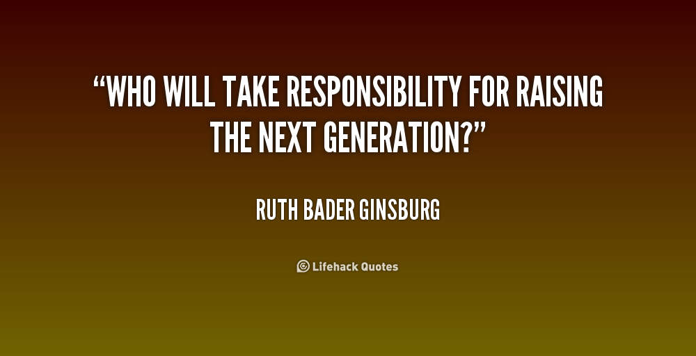 Image result for the next generation quote