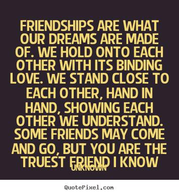 Αποτέλεσμα εικόνας για quotes about friends and dreams