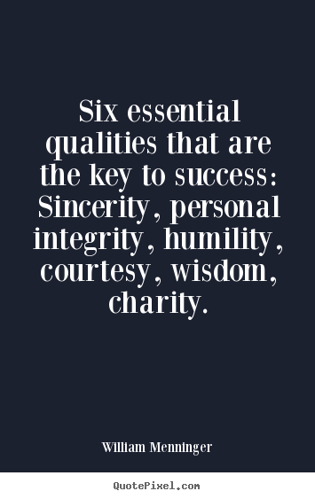 Quotes About Success Six Essential Qualities That Are
