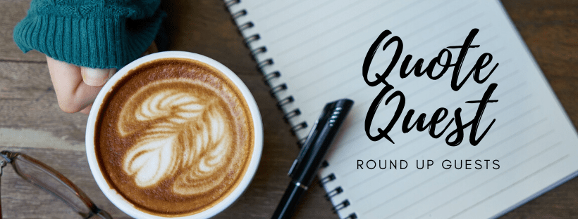 Quote Quest Round Up Guests