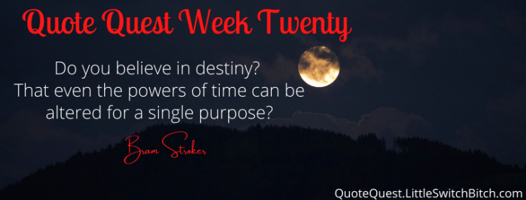 Quote Quest – Week 20
