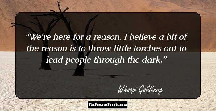 Image result for whoopi goldberg quote we were born