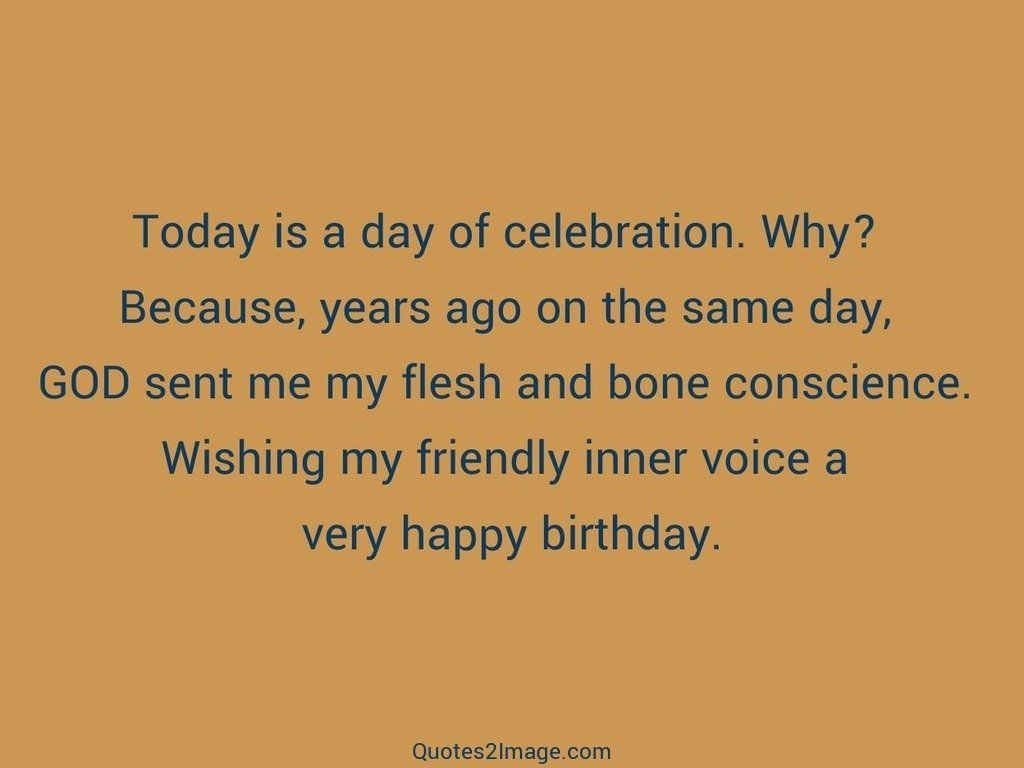 Today Is A Day Of Celebration Birthday Quotes 2 Image