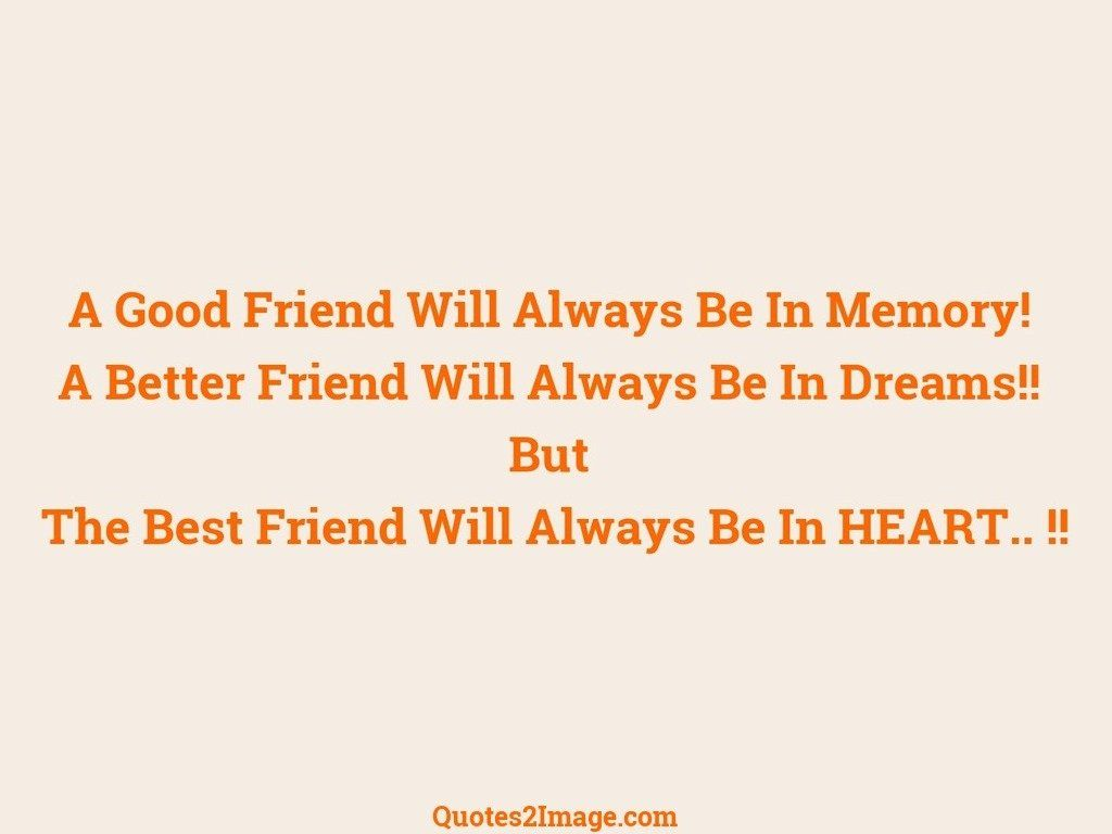 A Good Friend Will Always