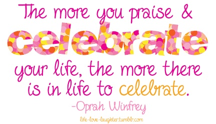 Celebrating Life Quotes Awesome Celebrating Another Year Of Life Quotes Meme Image 11  Quotesbae