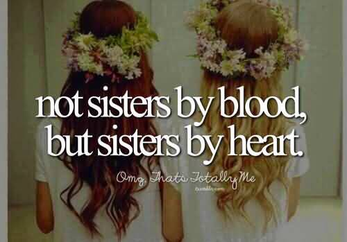 Quotes About Friend Like A Sister Meme Image 15