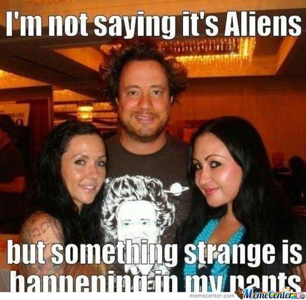 Best because aliens meme image
