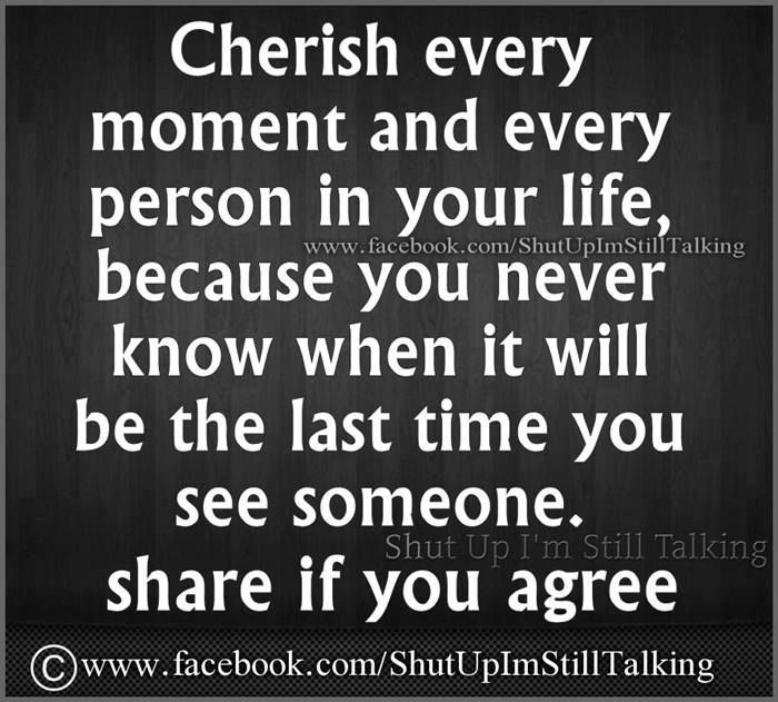 Cherish Your Life Quotes Fair Cherish Your Life Quotes 02  Quotesbae