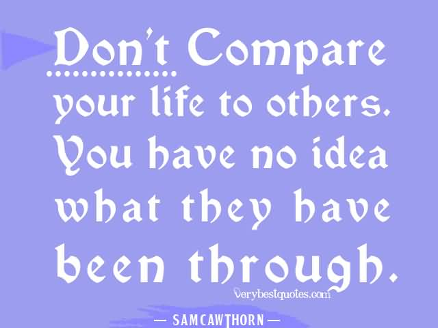 Compare Life Quotes Adorable Compare Life Quotes 08  Quotesbae