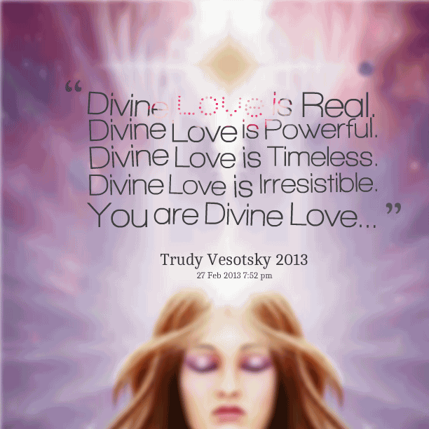 Divine Love Quotes Delectable 20 Divine Love Quotes And Sayings Collection  Quotesbae