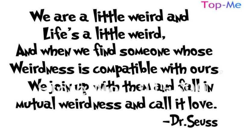 Dr Seuss Quotes About Love Prepossessing 20 Dr Seuss Quote Love Sayings Images & Photos  Quotesbae