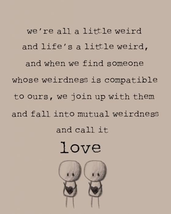 Dr Seuss Weird Love Quote Poster 07