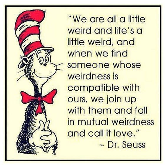 Superior Dr Seuss Weird Love Quote Poster Classy 20 Dr Seuss Weird Love Quote Poster  Images Quotesbae