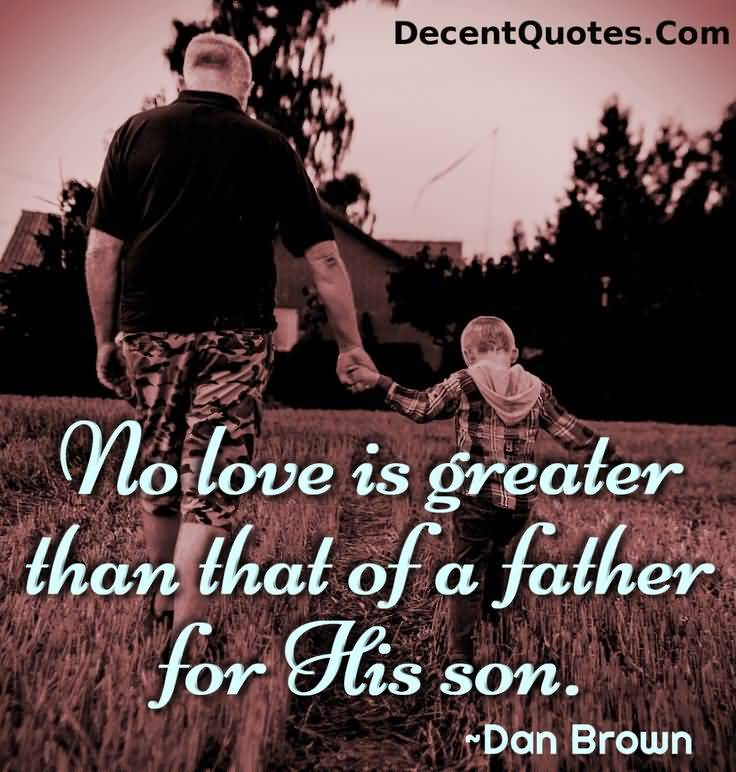Wonderful Father Son Love Quotes 18 Pictures Gallery