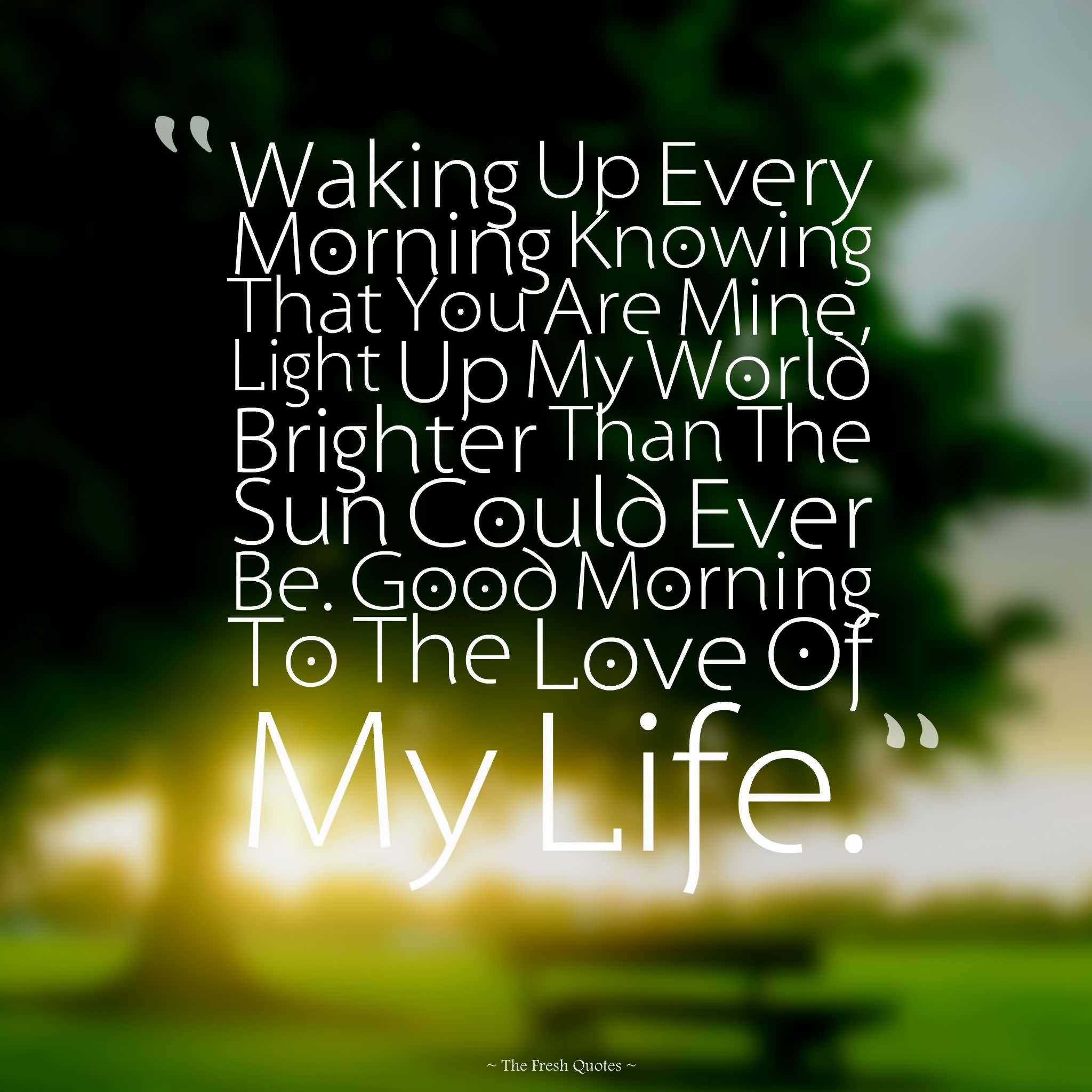Good Morning My Love Quotes For Him 02