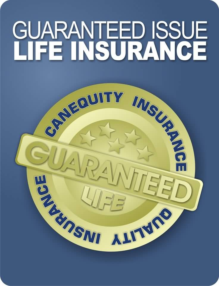 Guaranteed Life Insurance Quotes Gorgeous 20 Guaranteed Issue Life Insurance Quotes And Photos  Quotesbae