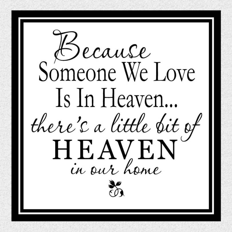 Heaven Quotes For Loved Ones Classy 20 Heaven Quotes For Loved Ones With Cute Images  Quotesbae