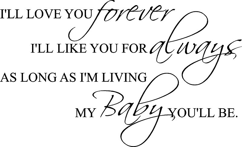 I Ll Love You Forever Book Quotes Best I Ll Love You Forever Book Quotes 07  Quotesbae