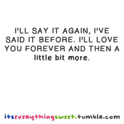 I Ll Love You Forever Quote Interesting I Ll Love You Forever Quote 15  Quotesbae