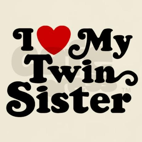 I Love My Twin Sister Quotes Awesome I Love My Twin Sister Quotes 03  Quotesbae