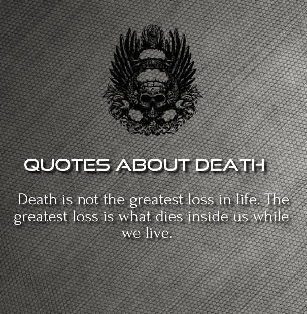 Quote About Death Of A Loved One: 20 Inspirational Death Quotes For Loved Ones