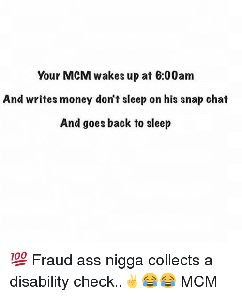 Your MCM Wakes Up At 600AM And Writes Money Don't Sleep On His Snap Chat And Goes Back To Sleep