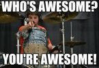 Funniest You Are Awesome Funny Encouraging Memes Joke