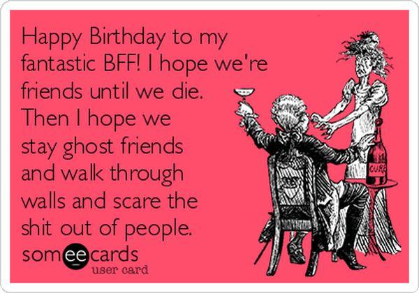 Hilarious best happy birthday bff photos?resize=600%2C420 happy birthday best friend memes feeling like party