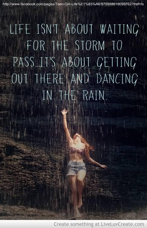 Life Dancing In The Rain Quote Prepossessing Life Dancing In The Rain Quote 06  Quotesbae
