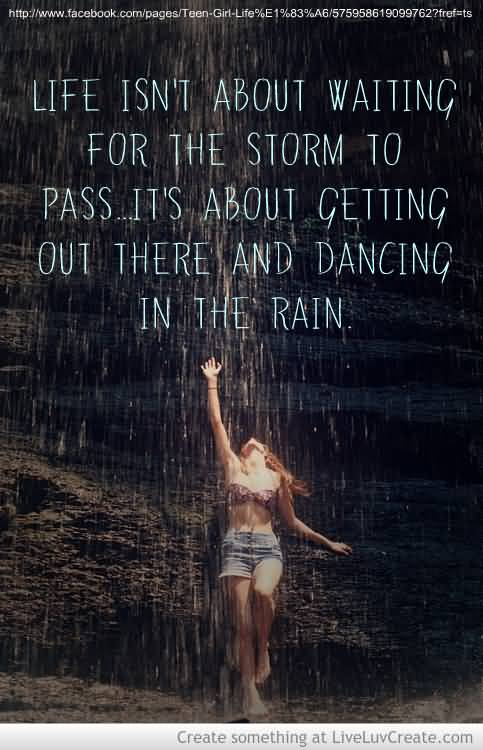 Life Dancing In The Rain Quote 06